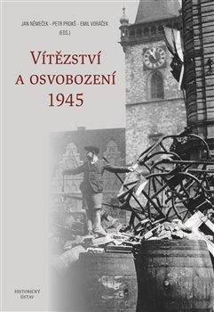 Obálka titulu Vítězství a osvobození 1945