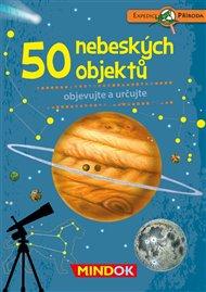 Expedice příroda : 50 nebeských objektů