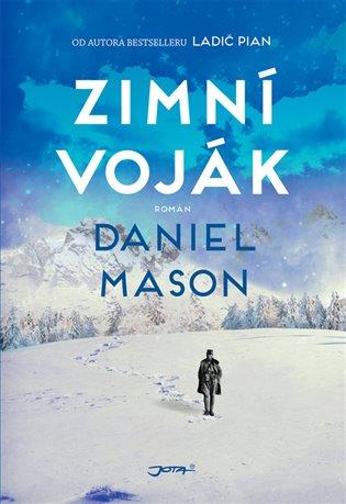 Zimní voják - Daniel Mason   Booksquad.ink