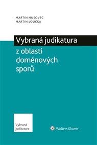 Vybraná judikatura z oblasti doménových sporů