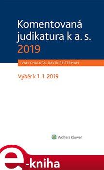 Obálka titulu Komentovaná judikatura k a. s. 2019