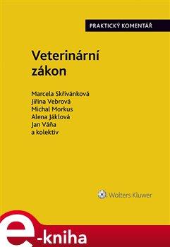 Obálka titulu Veterinární zákon (č. 166/1999 Sb.)