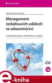 Obálka titulu Management nežádoucích událostí ve zdravotnictví