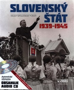 Obálka titulu Slovenský štát 1939-1945