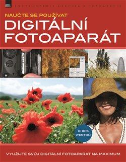Naučte se používat digitální fotoaparát