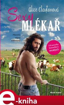 Obálka titulu Sexy mlékař