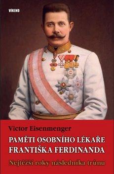 Obálka titulu Paměti osobního lékaře Františka Ferdinanda