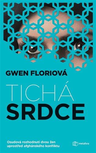 Tichá srdce - Gwen Florio   Booksquad.ink