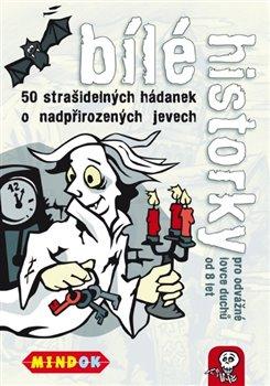 Obálka titulu Černé historky: Bílé historky