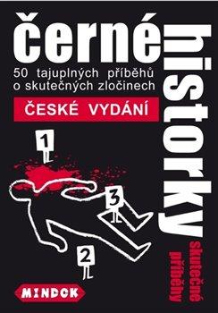 Obálka titulu Černé historky: Skutečné příběhy