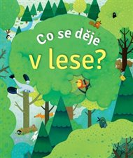 Co se děje v lese?