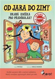 Od jara do zimy - Hravá knížka pro předškoláky