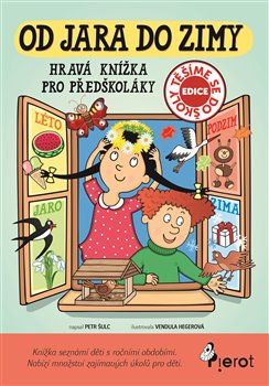 Obálka titulu Od jara do zimy - Hravá knížka pro předškoláky