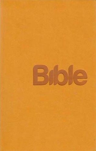 Bible Překlad 21. století /hořčicová/