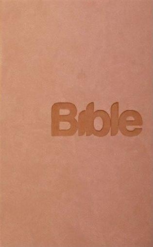 Bible Překlad 21. století /pudrová/