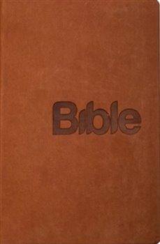 Bible Překlad 21. století /hnědá/