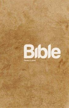 Bible Překlad 21. století  /paperback/