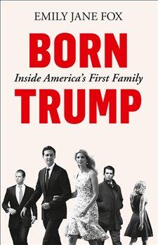 Obálka titulu Born Trump: Inside America's First Family