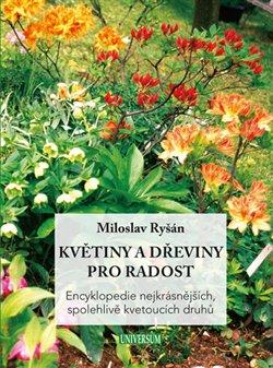 Obálka titulu Květiny a dřeviny pro radost