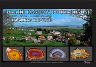 Drahé kameny Podkrkonoší: Trutnovsko - Dolní Kalná
