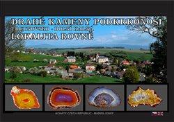 Obálka titulu Drahé kameny Podkrkonoší: Trutnovsko - Dolní Kalná