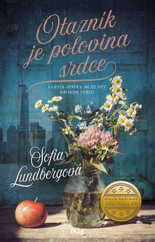 Otazník je polovina srdce - Sofia Lundbergová | Booksquad.ink