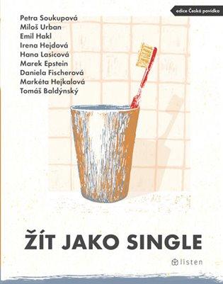 Žít jako single - Tomáš Baldýnský, | Booksquad.ink
