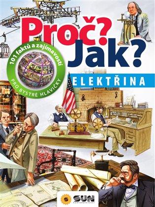 Proč? Jak? Elektřina - - | Booksquad.ink