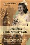 Debutantka z rodu Kennedyových