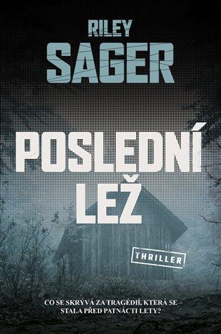 Poslední lež - Riley Sager | Booksquad.ink
