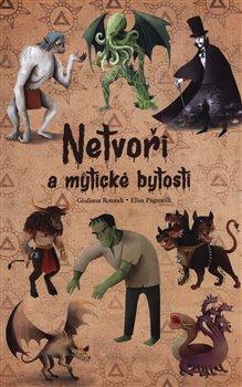 Obálka titulu Netvoři a mytické bytosti