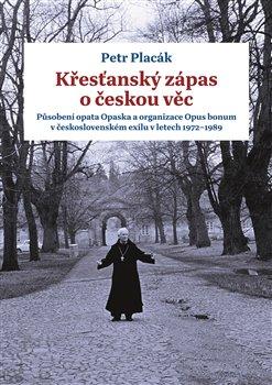 Obálka titulu Křesťanský zápas o českou věc
