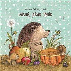Obálka titulu Mlsný ježek Toník