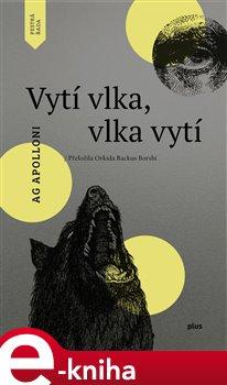 Obálka titulu Vytí vlka, vlka vytí