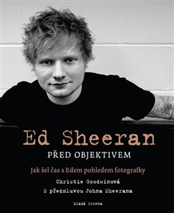 Ed Sheeran před objektivem. Jak šel čas s Edem pohledem fotografky - Christie Goodwinová