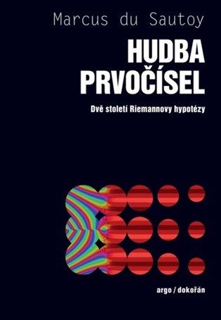 Hudba prvočísel - Dvě století Riemannovy hypotézy