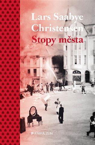 Stopy města - Lars Saabye Christensen | Booksquad.ink