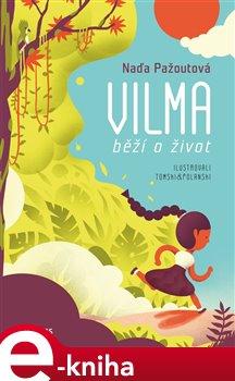 Obálka titulu Vilma běží o život
