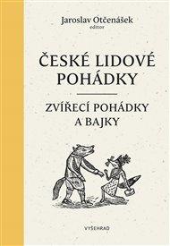 České lidové pohádky I - Zvířecí Pohádky a bajky