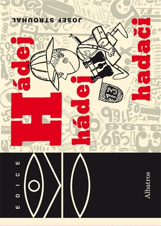 Hádej, hádej, hadači - Josef Strouhal | Replicamaglie.com