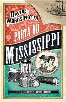 Obálka titulu Parta od Mississippi