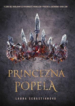 Princezna popela - Laura Sebastian | Booksquad.ink