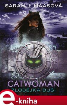 Obálka titulu Catwoman - Zlodějka duší