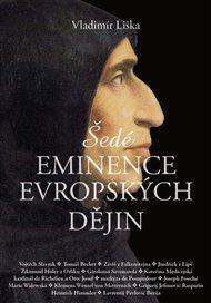 Šedé eminence evropských dějin