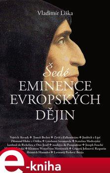 Obálka titulu Šedé eminence evropských dějin