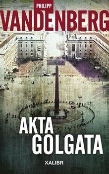 Obálka titulu Akta Golgata