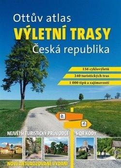 Obálka titulu Ottův atlas výletní trasy Česká republika
