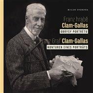 Franz hrabě Clam-Gallas: obrysy portrétu