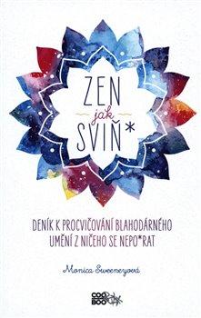 Obálka titulu Zen jak sviň*