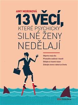 Obálka titulu 13 věcí, které psychicky silné ženy nedělají